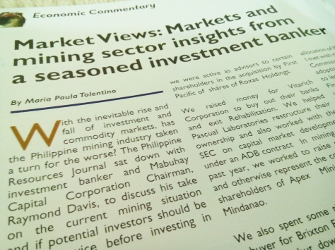 Philippine Resources Journal together with MissTolentino.com discuss Markets & Mining Sector Insights with Mabuhay Capital Corp. Chairman, Mr. Raymond Davis in the May-July 2014 Economic Commentary issue of Philippine Resources Journal