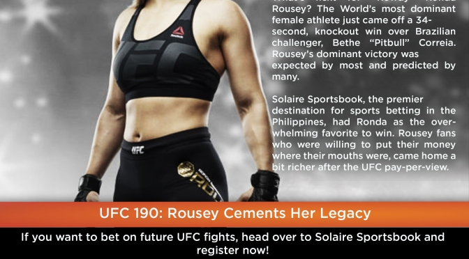 UFC 190: Rousey Cements Her Legacy