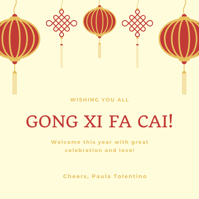 Wishing you all GONG XI FA CAI! Let's welcome this Lunar New Year with celebration & love! Cheers, Paula Tolentino ✨🧧🏮🎏